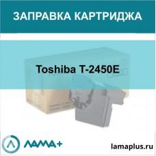 Заправка картриджа Toshiba T-2450E